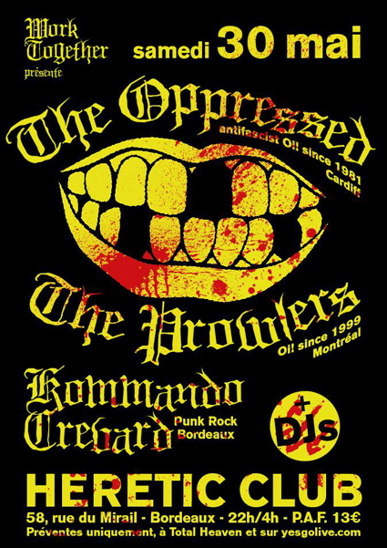 Oppressed + Prowlers, Bdx