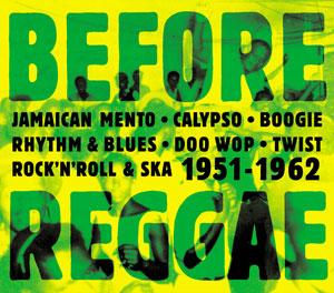 Le coffret 4 CD Before Reggae